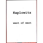 kaplowitz.west.of.west.paroxysm
